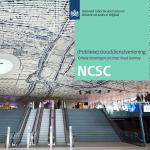 Ervaringen NCSC met (public) cloud gebruik